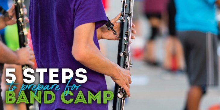 5 Steps to prepare for Band Camp