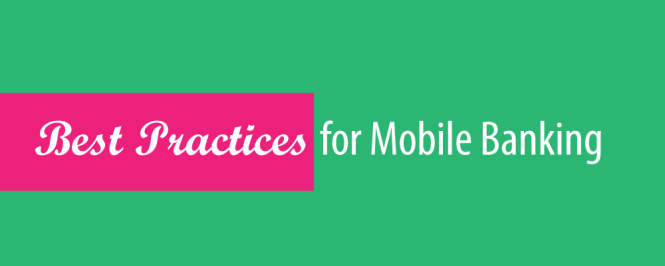Best Practice For Mobile Banking