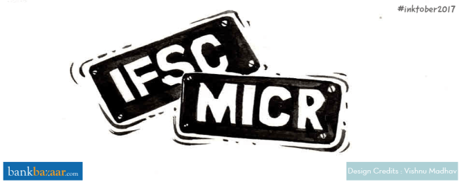 A Quick Guide To IFSC And MICR Codes