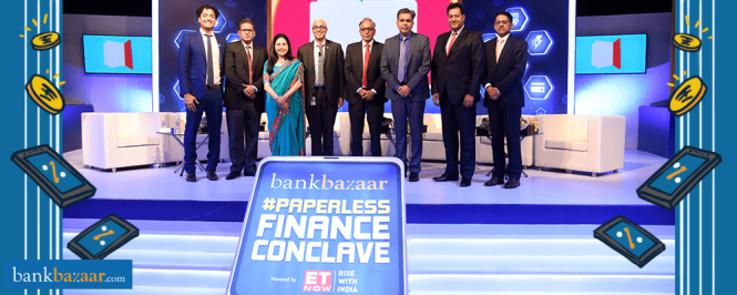 The Future Is Paperless – More Interesting Takeaways From BankBazaar's Paperless Finance Conclave 2017