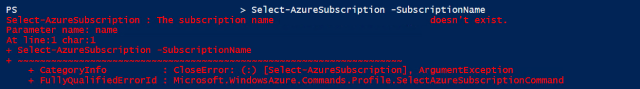 Figure 3: Subscription cannot be found because an azure account has not been added