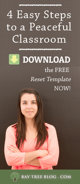4 Easy Steps To A Peaceful Classroom - Download the free reset template now!