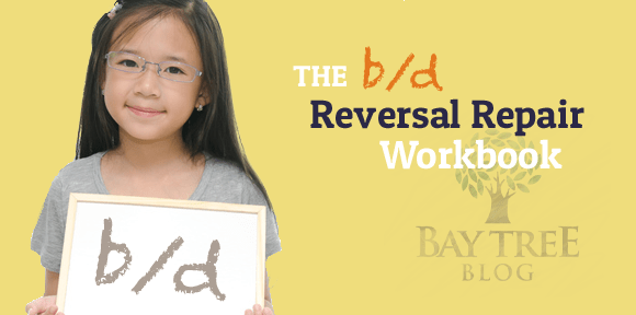 The b/d Reversal Repair Workbook (BayTreeBlog.com)