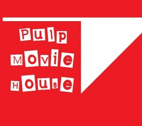 Pulp Movie House