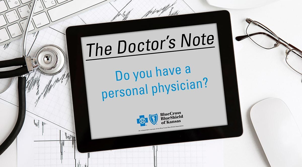 Do you have a personal physician?