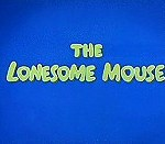 The Lonesome Mouse (1943) - Tom and Jerry