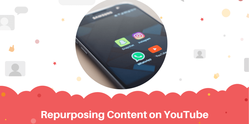 Repurposing Content on YouTube