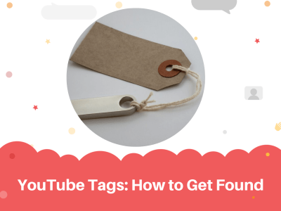 YouTube Tags How to Get Found