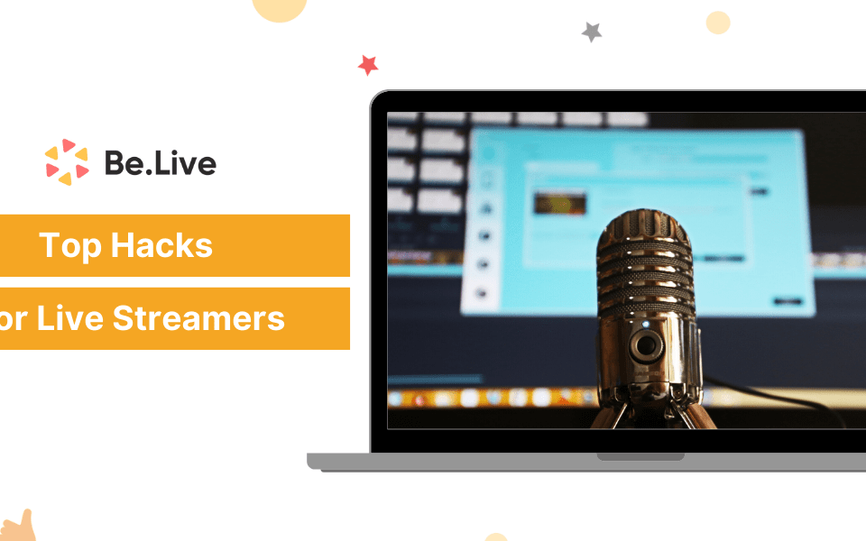 top-hacks-for-live-streamers