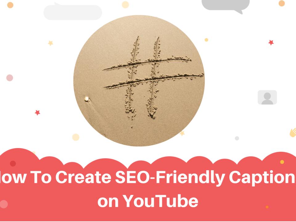 SEO-friendly-captions-youtube