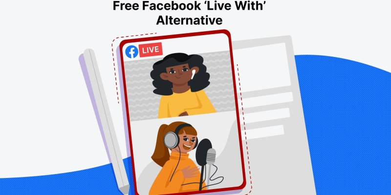 Facebook Is Killing Its 'Live With' Feature. Here's The Best Alternative To Do Live Interviews!