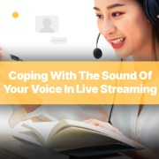 coping with the sound of your voice