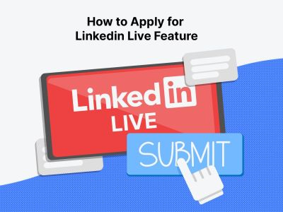 How to Apply for LinkedIn Live