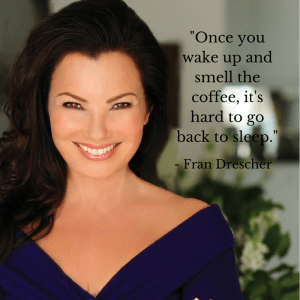 Fran Drescher Coffee