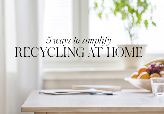 5 Ways to Simplify Recycling at Home