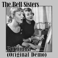 Bell Sisters - (down in) Bermuda 1952