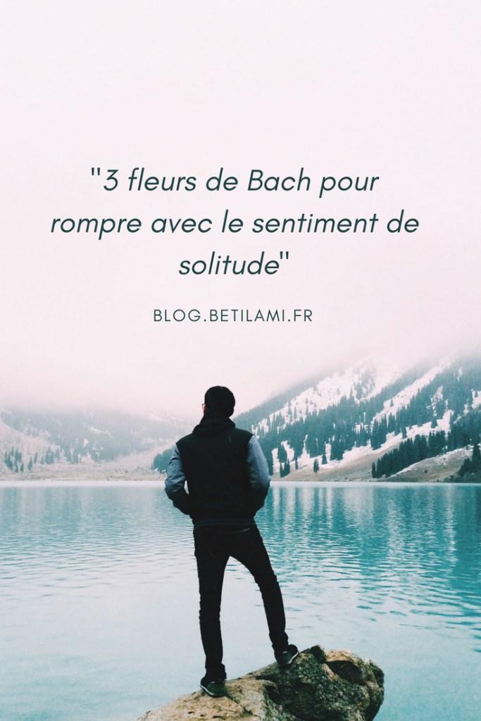 3 fleurs de Bach pour rompre avec le sentiment de solitude