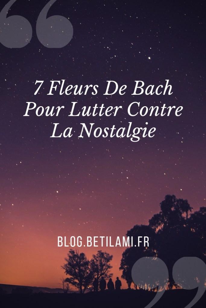 Les fleurs de Bach contre la nostalgie