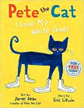 Pete the Cat - I Love My White Shoes.jpg