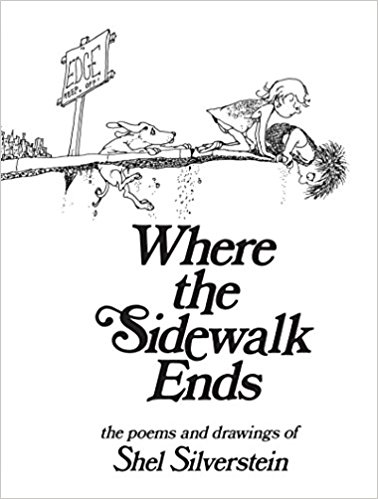 Where the Sidewalk Ends - Shel Silverstein Poetry