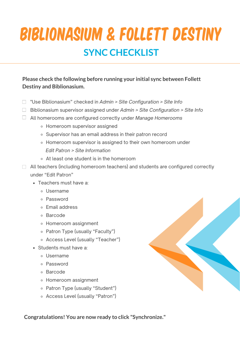 Biblionasium Follett Destiny Initial Sync Checklist
