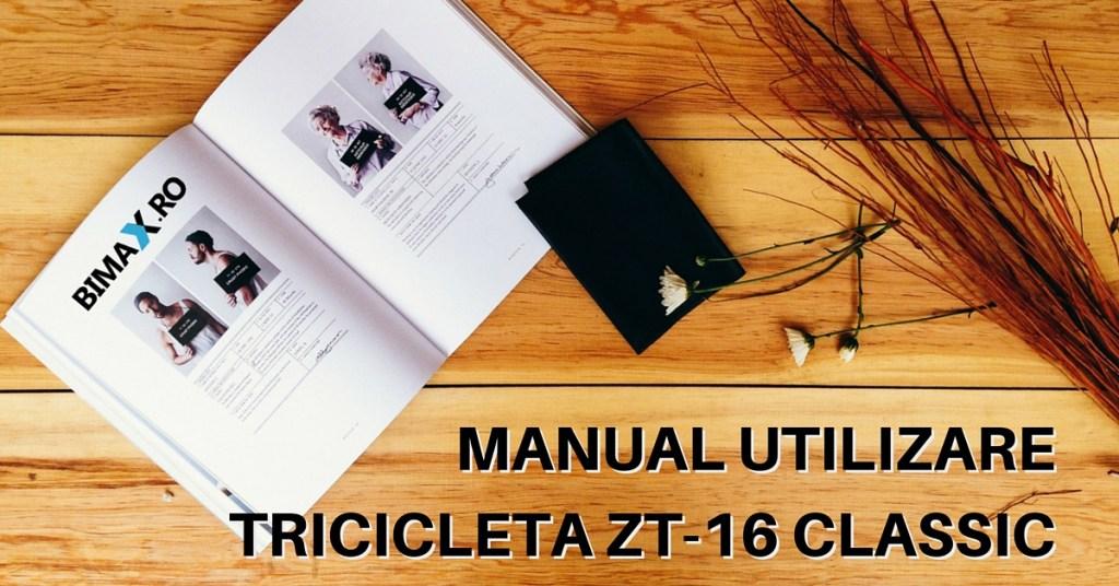 manual utilizare si intretinere tricicleta electrica zt-16