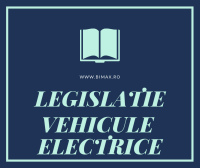 LEGISLATIE VEHICULE ELECTRICE
