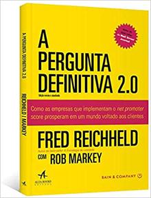 """Imagem da capa do livro """"A Pergunta Definitiva 2.0"""" – Fred Reichheld e Rob Markey"""