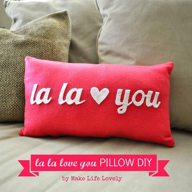 La la love you pillow DIY, Make Life Lovely