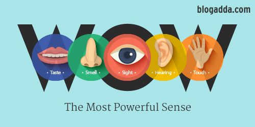 WOW: The Most Powerful Sense