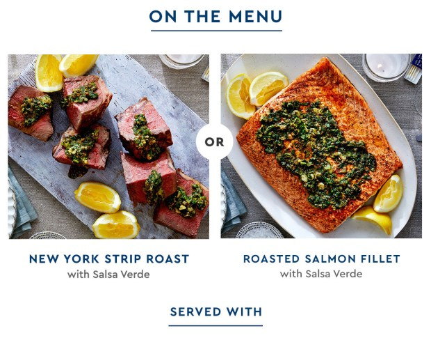 Choose between New York roasted strip loin or roasted salmon fillet