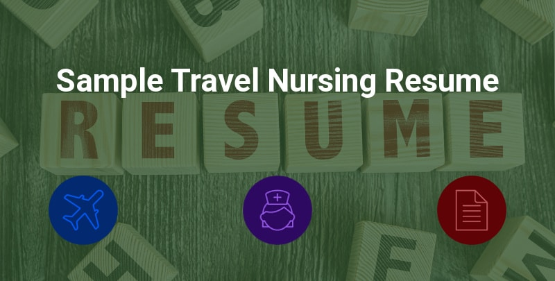 Sample Travel Nursing Resume   Free Template      BluePipes Blog Sample Travel Nursing Resume     Free Template