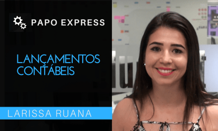 [Papo Express] Lançamentos Contábeis