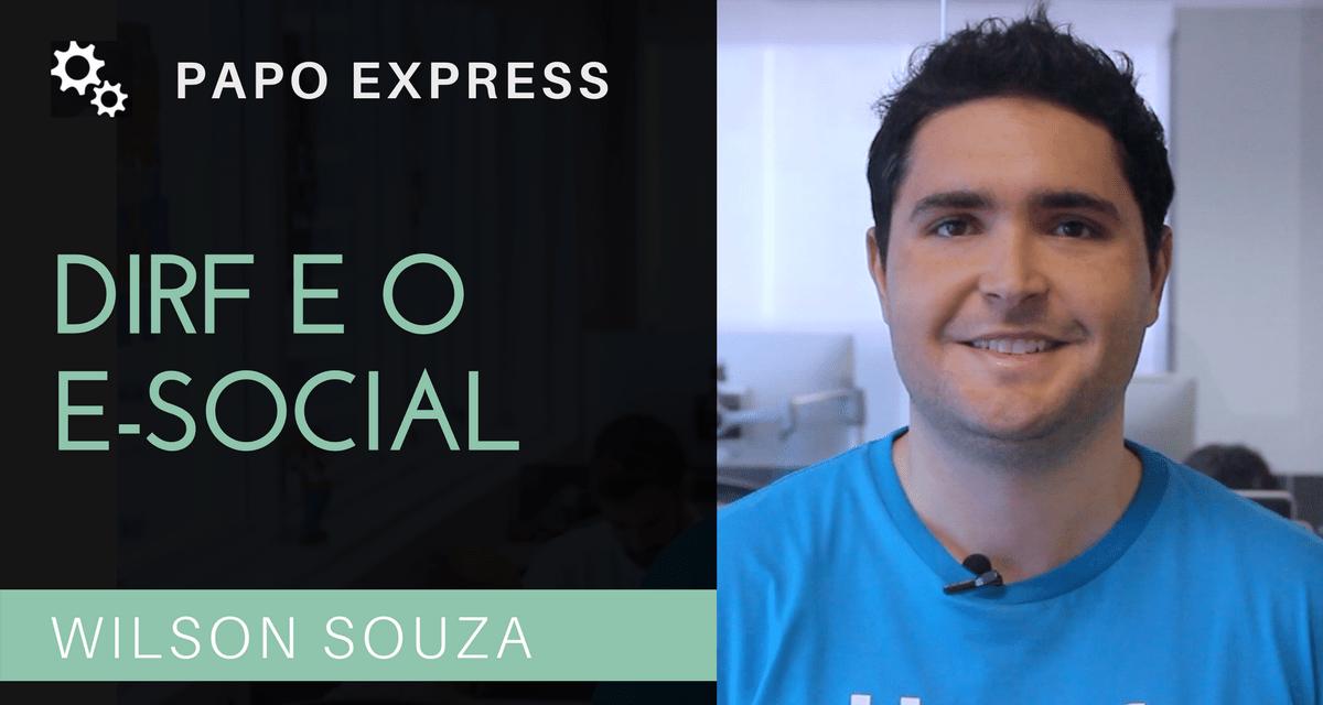 [Papo Express] DIRF e eSocial