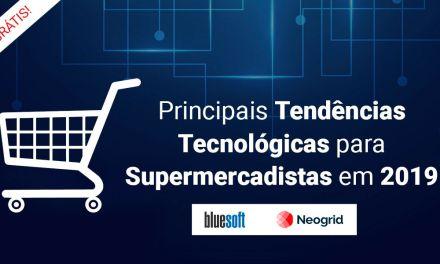 E-book: Tendências Tecnológicas para Supermercadistas 2019