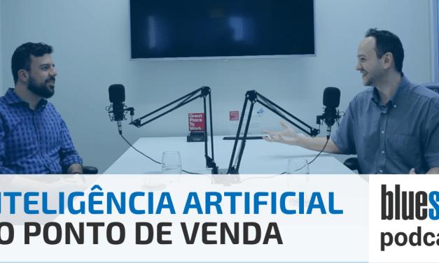Inteligência Artificial no Ponto de Venda| Bluesoft Podcast