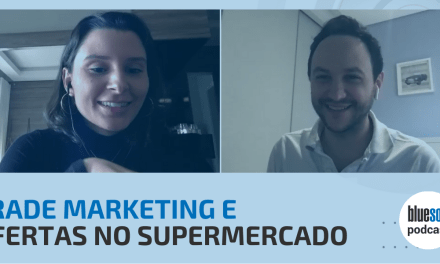 Trade Marketing e Ofertas no Supermercado | Bluesoft Podcast