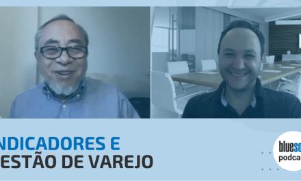 Indicadores e Gestão de Varejo | Bluesoft Podcast