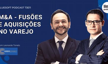 M&A – Fusões e Aquisições no Varejo  | Bluesoft Podcast #T3E11