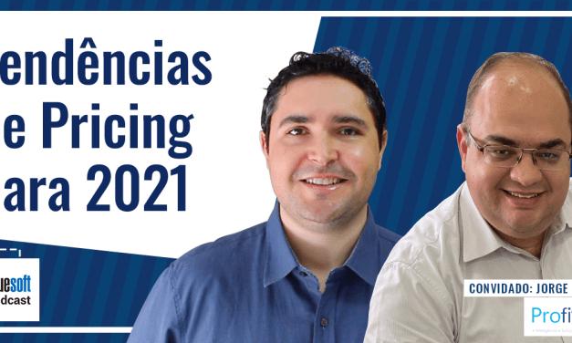 Tendências de Pricing para 2021  | Bluesoft Podcast #T4E014