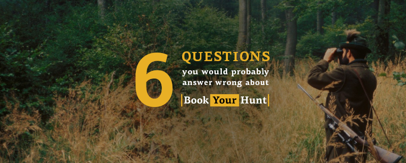 What are six questions most people can't answer about BookYourHunt.com