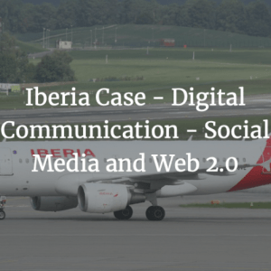 Iberia Case - Digital Communication - Social Media and Web 2.0