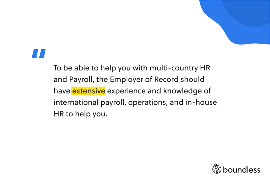 Employer of record needs to have extensive HR and payroll knowledge