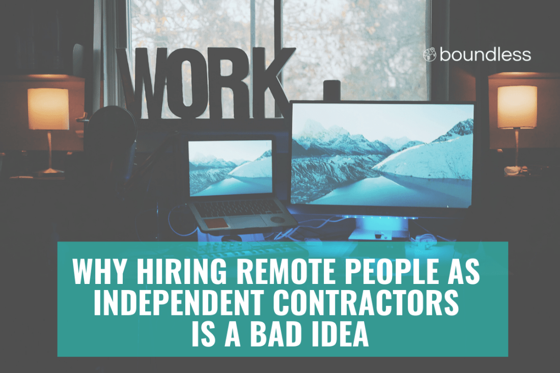 hiring independent contractors a bad idea