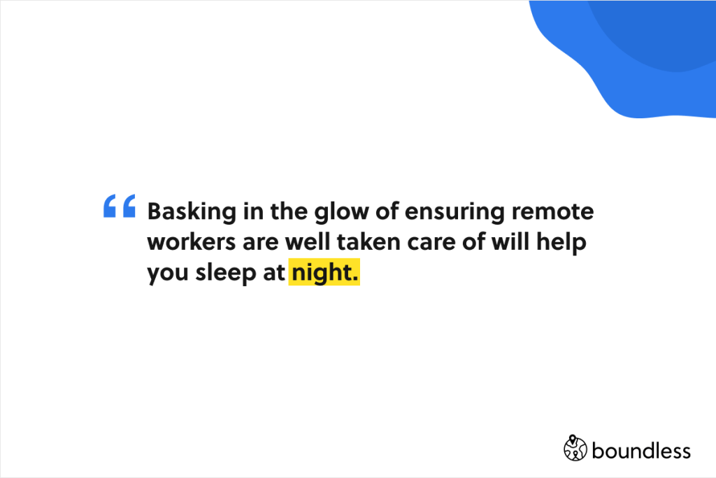proper remote employment will help you sleep at night