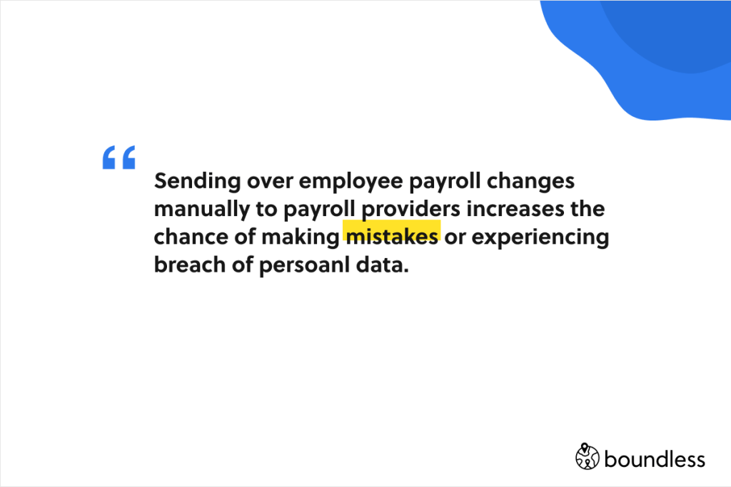 sending employee payroll changes manually is a bad idea