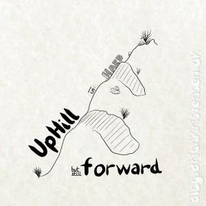 Uphill Is Hard but Still Forward - Sketch 307
