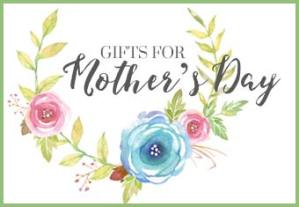 Shop Gifts for Mother's Day