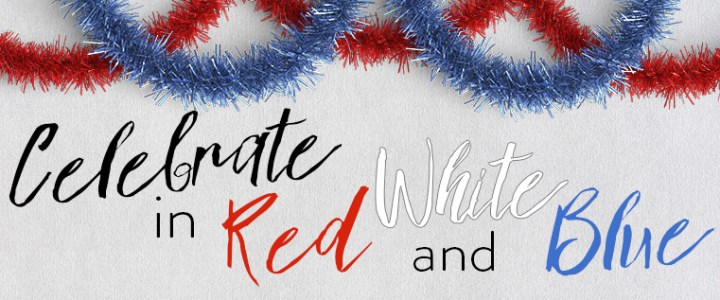 Celebrate in Red, White & Blue – Dessert, too!