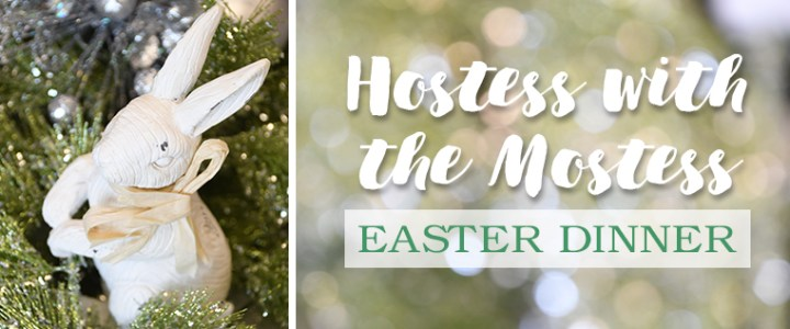Hostess with the Mostess – Easter Table